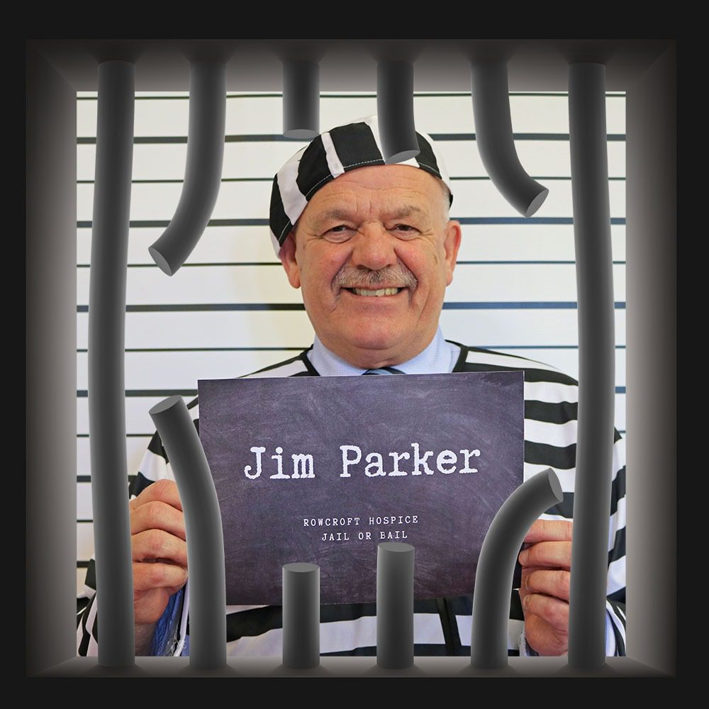 Rowcroft Hospice Jail or Bail Jim Parker