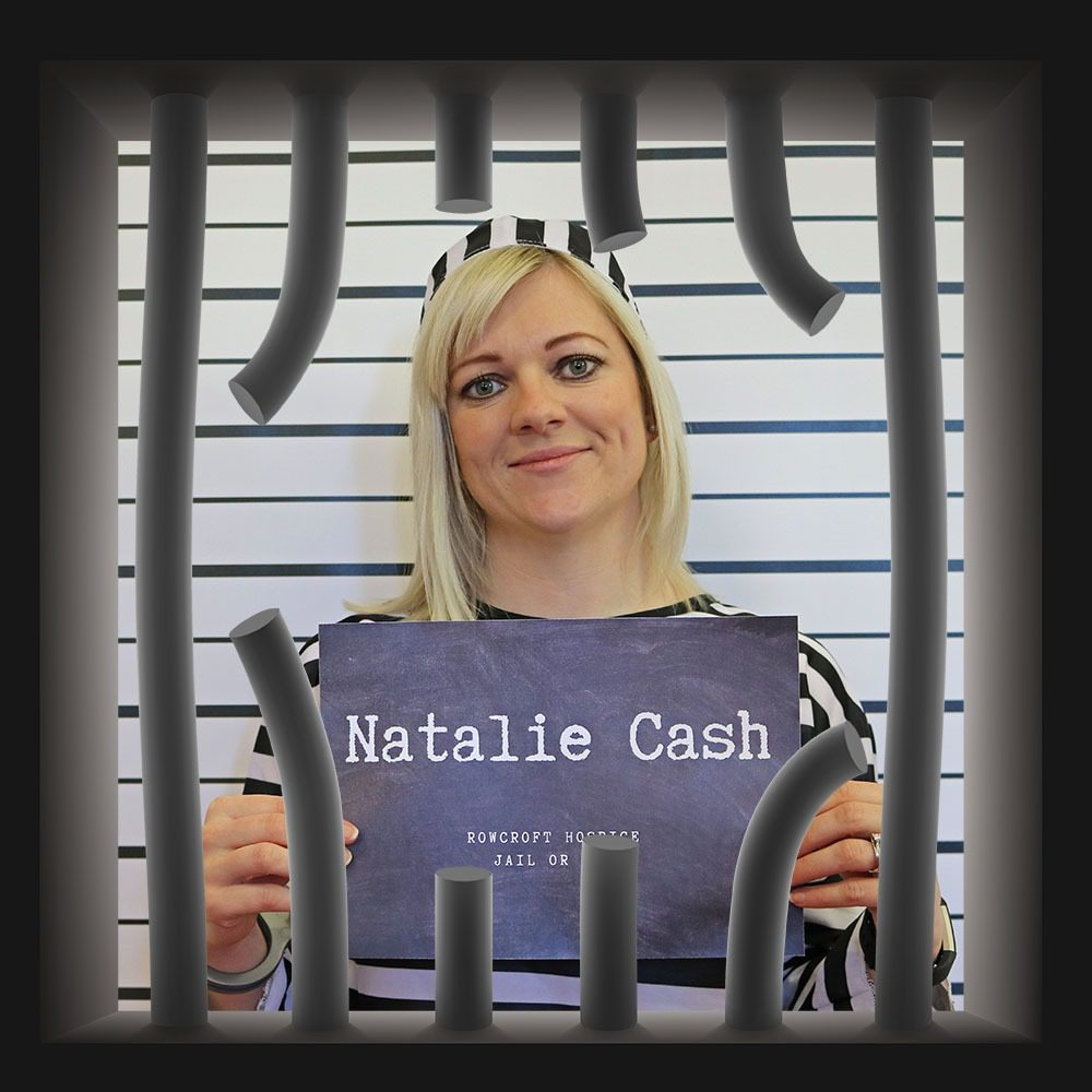 Rowcroft Hospice Jail or Bail Natalie Cash