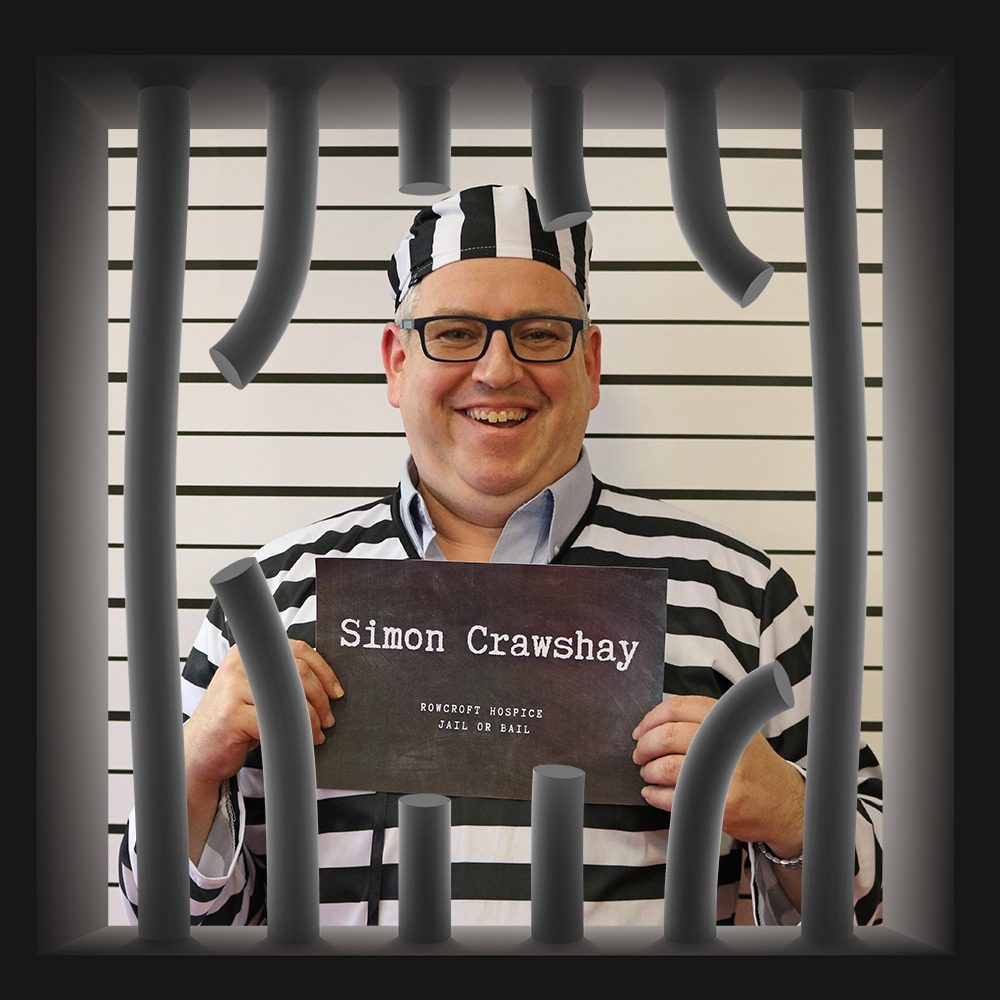 Rowcroft Hospice Jail or Bail Simon Crawshay