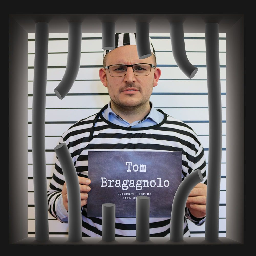 Rowcroft Hospice Jail or Bail Tom Bragagnolo